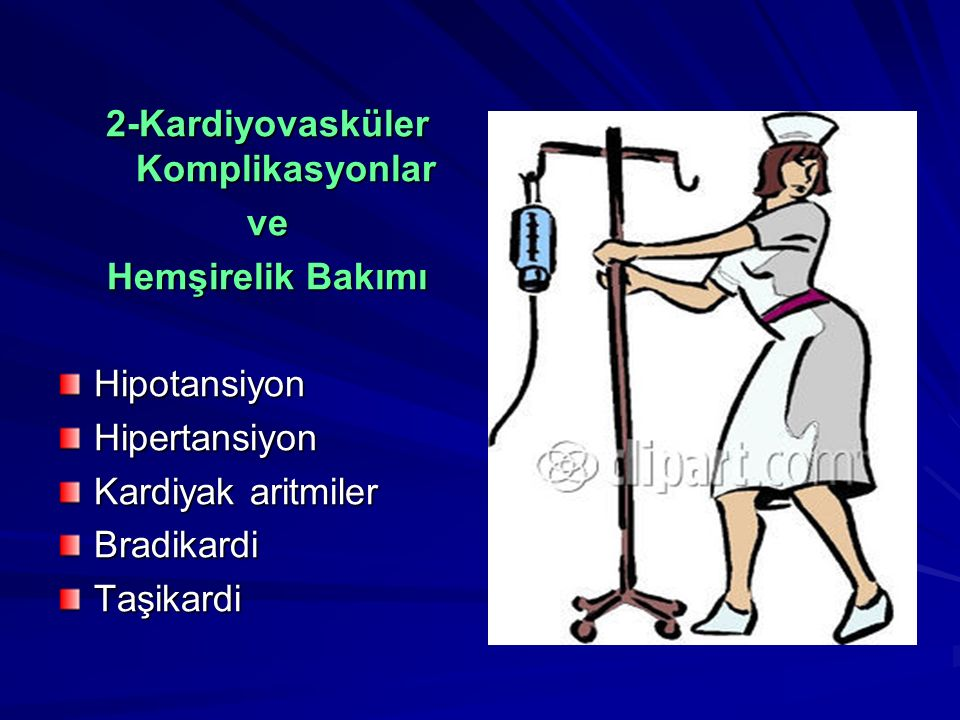 2-Kardiyovasküler Komplikasyonlar