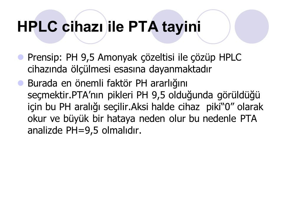HPLC cihazı ile PTA tayini