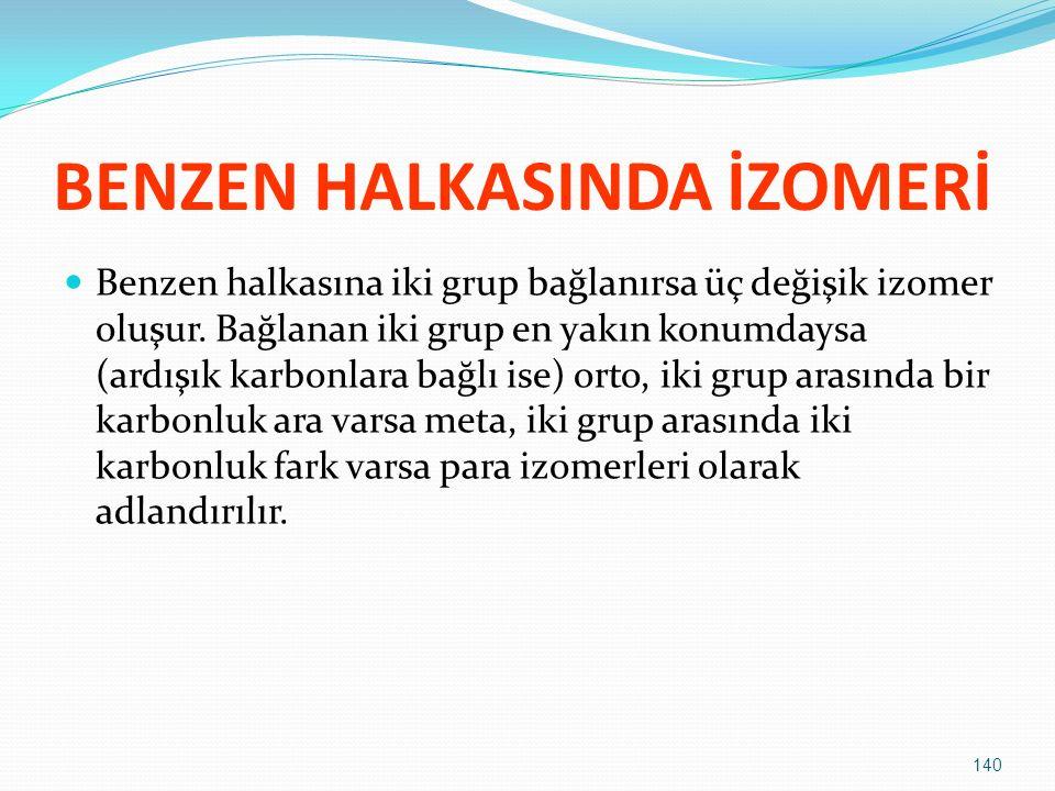 BENZEN HALKASINDA İZOMERİ