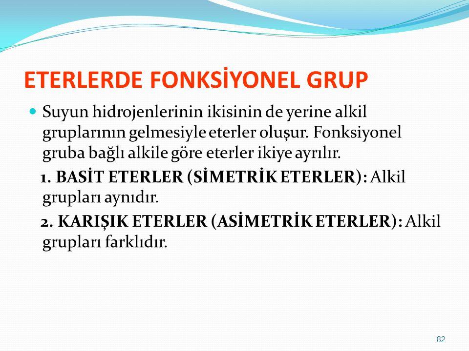 ETERLERDE FONKSİYONEL GRUP