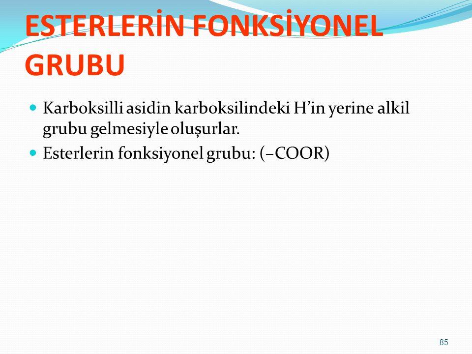 ESTERLERİN FONKSİYONEL GRUBU