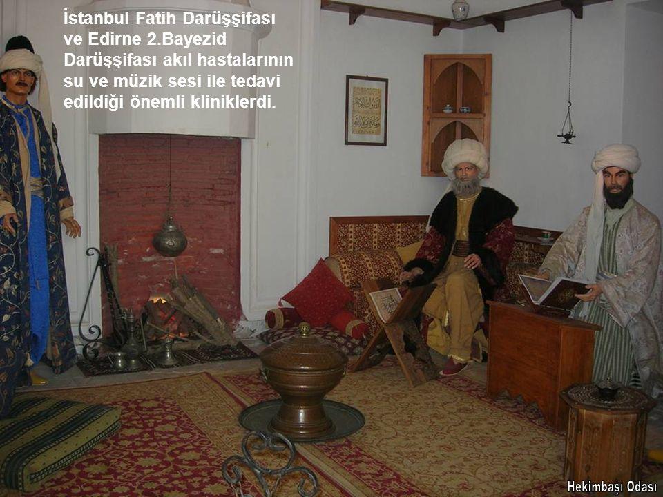 İstanbul Fatih Darüşşifası ve Edirne 2