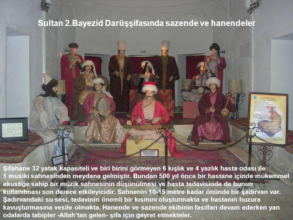 Sultan 2.Bayezid Darüşşifasında sazende ve hanendeler