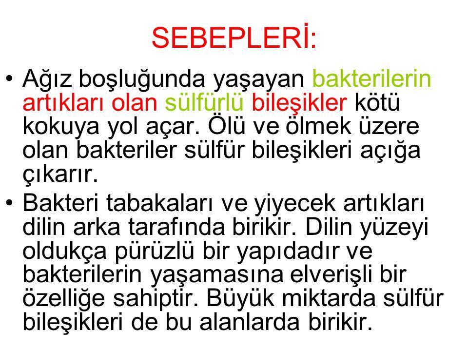 SEBEPLERİ: