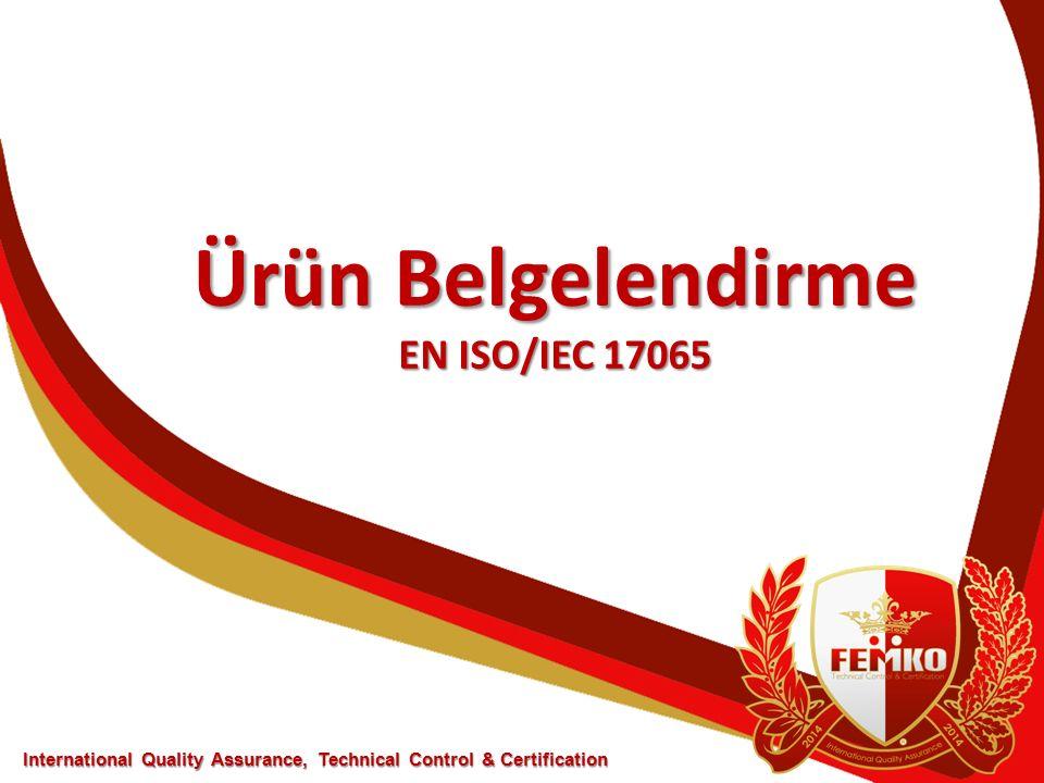 Ürün Belgelendirme EN ISO/IEC 17065