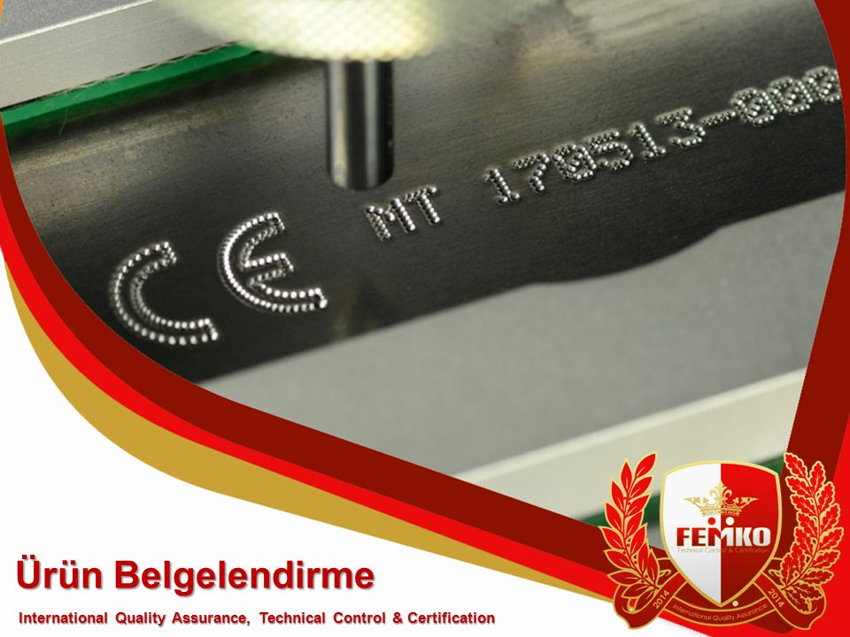 Ürün Belgelendirme International Quality Assurance, Technical Control & Certification