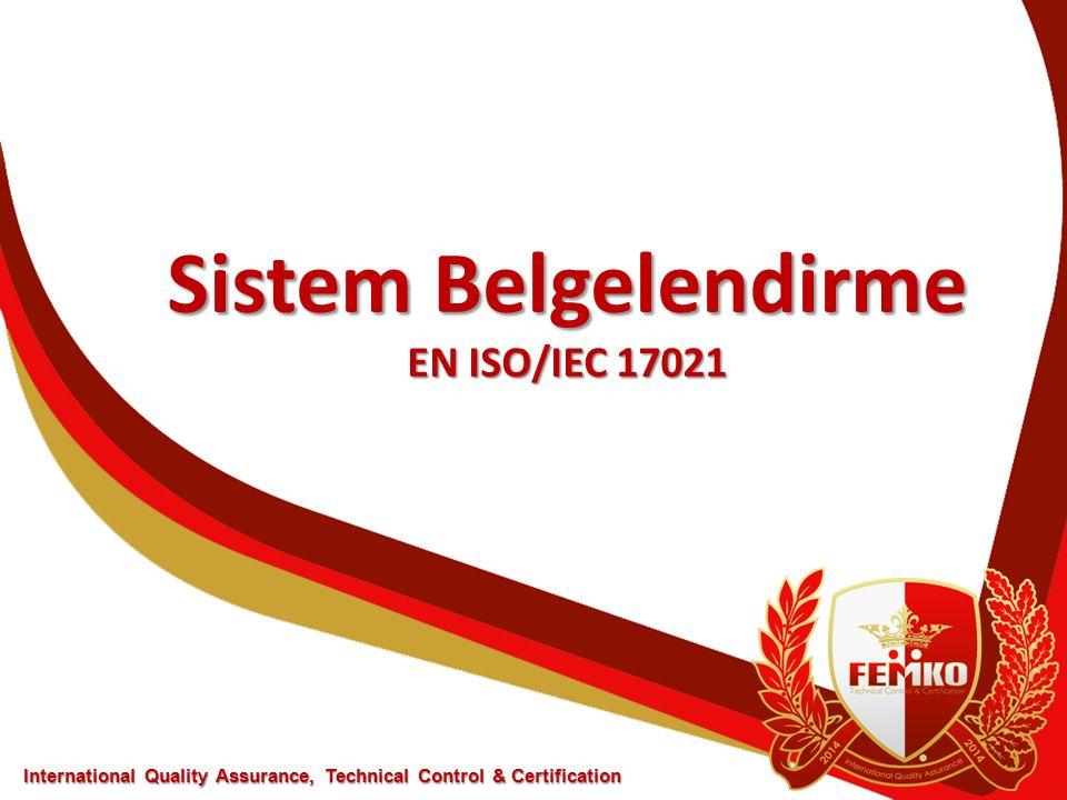Sistem Belgelendirme EN ISO/IEC 17021