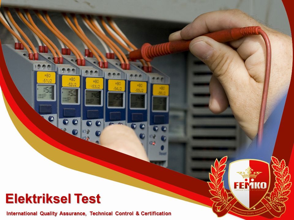 Elektriksel Test International Quality Assurance, Technical Control & Certification