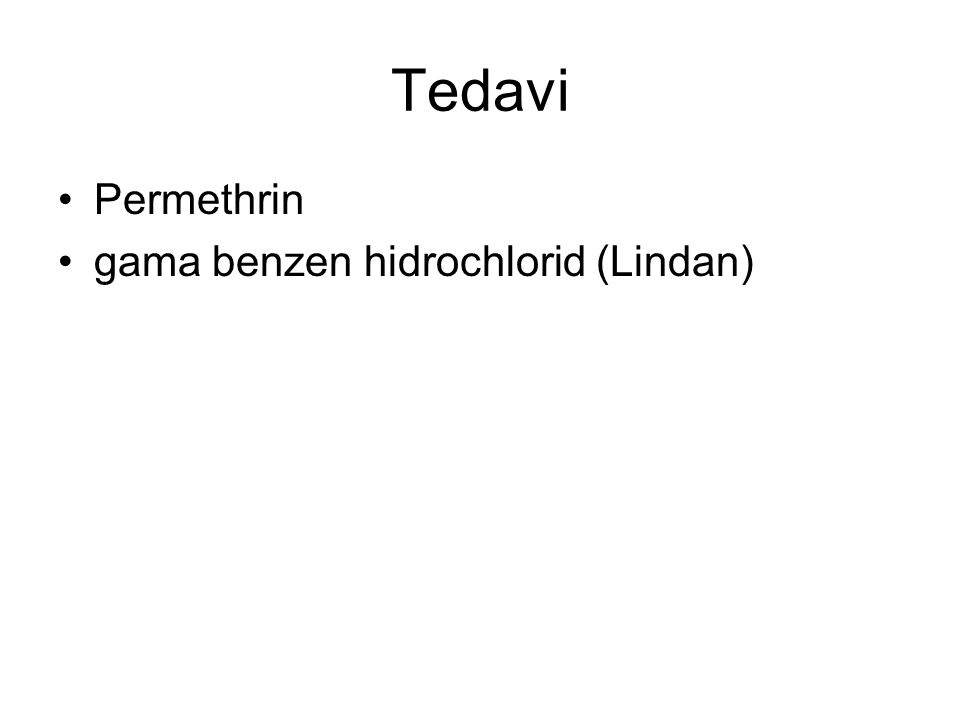 Tedavi Permethrin gama benzen hidrochlorid (Lindan)