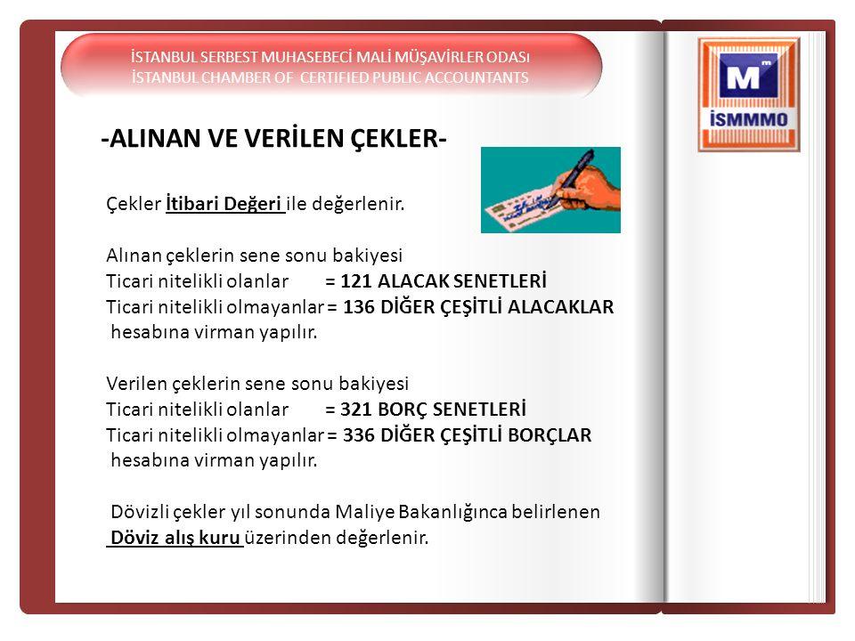 -ALINAN VE VERİLEN ÇEKLER-