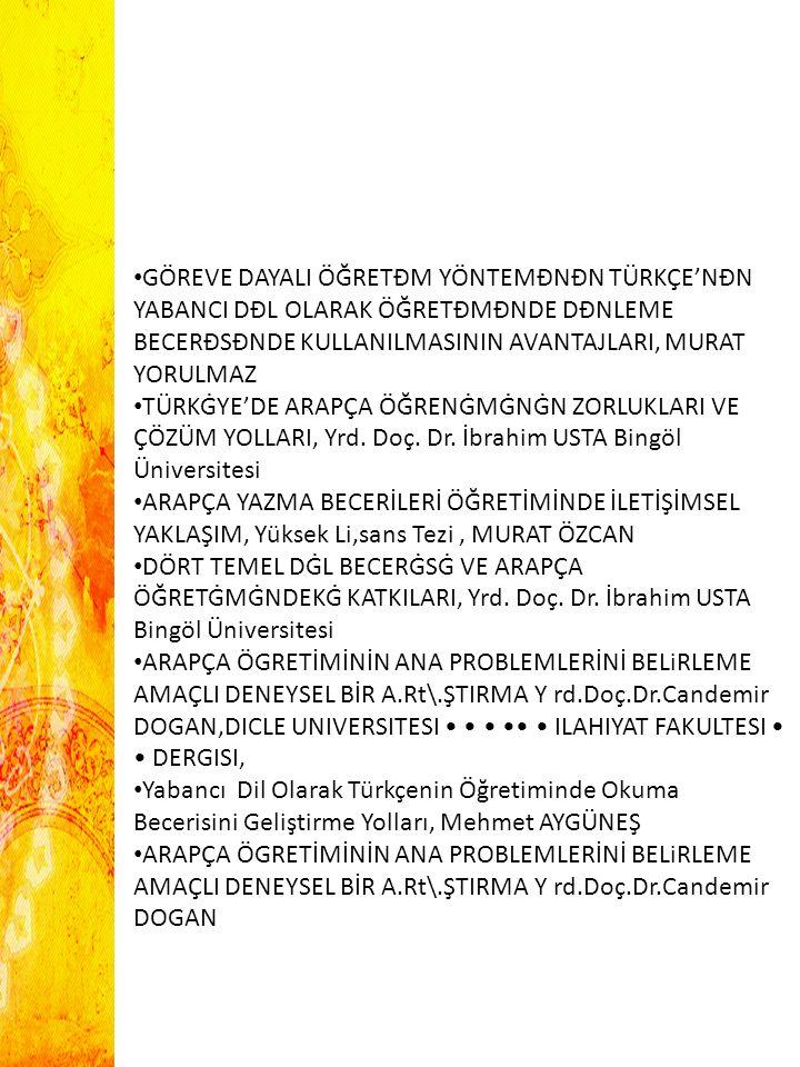 GÖREVE DAYALI ÖĞRETĐM YÖNTEMĐNĐN TÜRKÇE'NĐN YABANCI DĐL OLARAK ÖĞRETĐMĐNDE DĐNLEME BECERĐSĐNDE KULLANILMASININ AVANTAJLARI, MURAT YORULMAZ