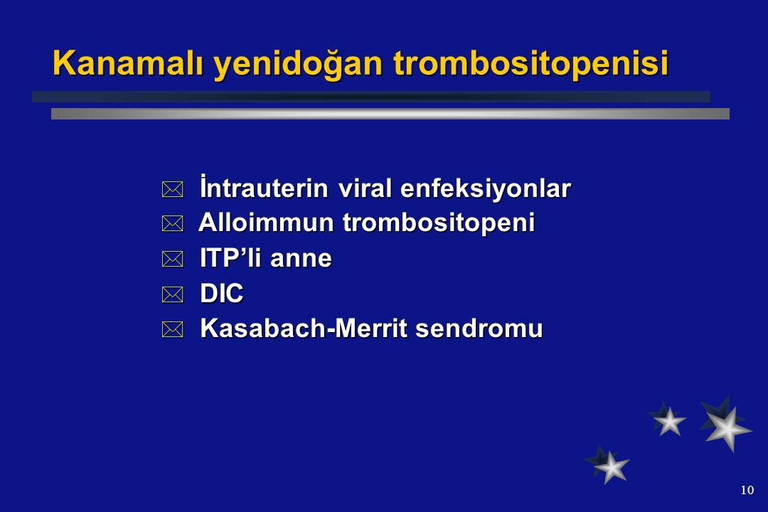 Kanamalı yenidoğan trombositopenisi