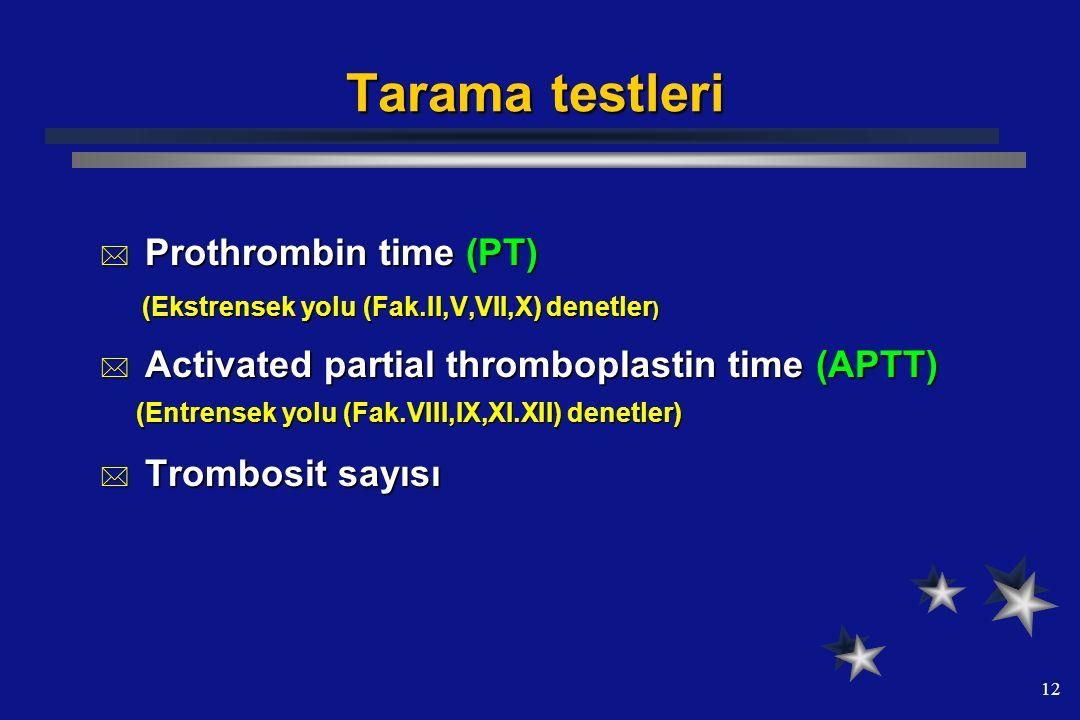 Tarama testleri Prothrombin time (PT)