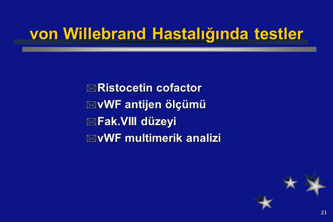 von Willebrand Hastalığında testler