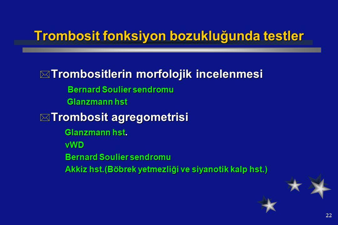 Trombosit fonksiyon bozukluğunda testler