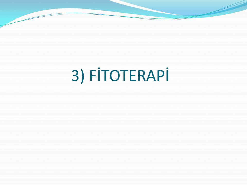 3) FİTOTERAPİ