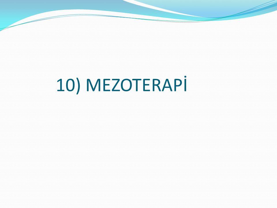 10) MEZOTERAPİ