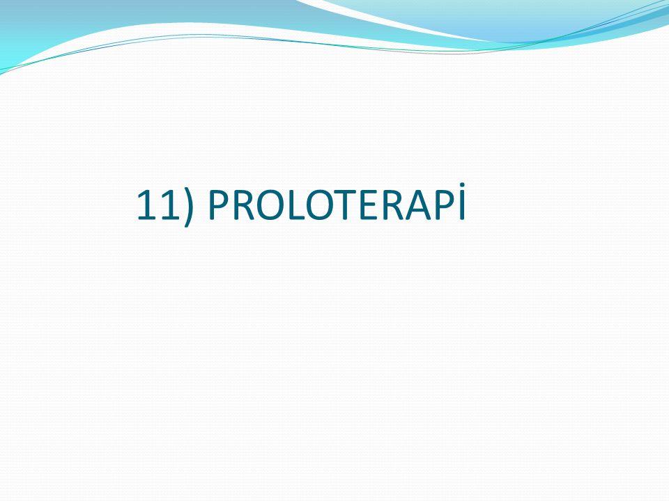 11) PROLOTERAPİ