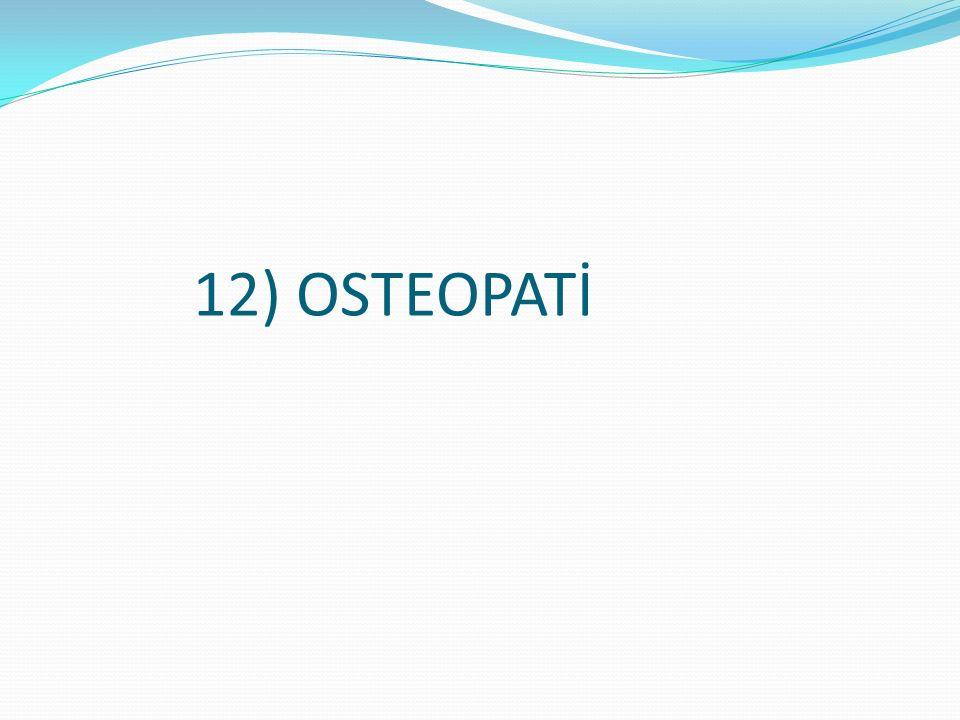 12) OSTEOPATİ