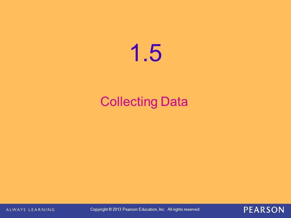 1.5 Collecting Data