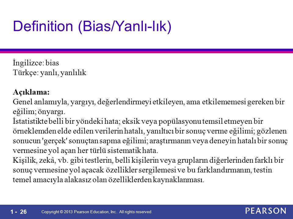 Definition (Bias/Yanlı-lık)