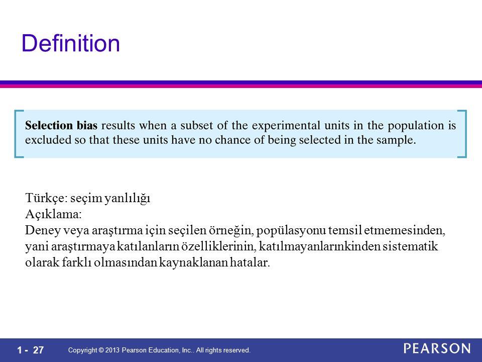 Definition Türkçe: seçim yanlılığı Açıklama: