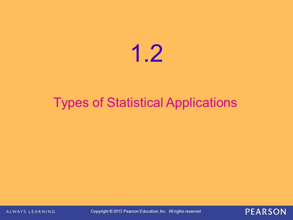 Types of Statistical Applications