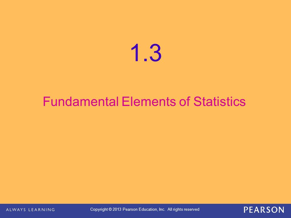 Fundamental Elements of Statistics