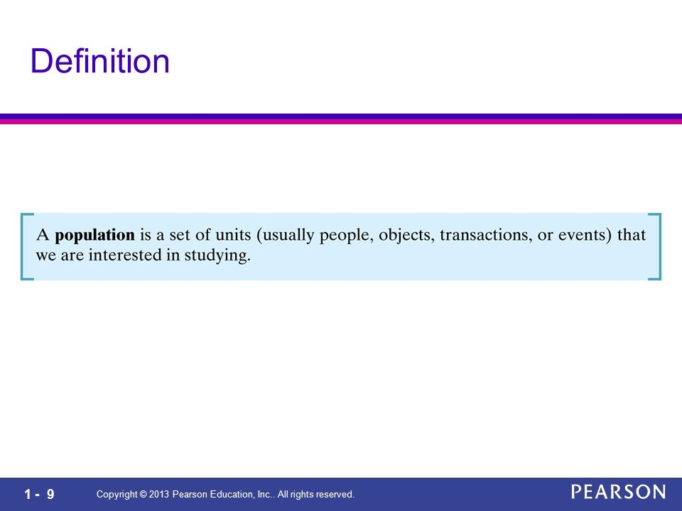 Definition Copyright © 2013 Pearson Education, Inc.. All rights reserved.