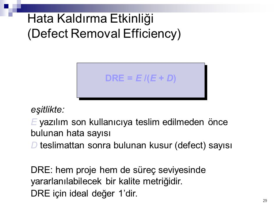 Hata Kaldırma Etkinliği (Defect Removal Efficiency)