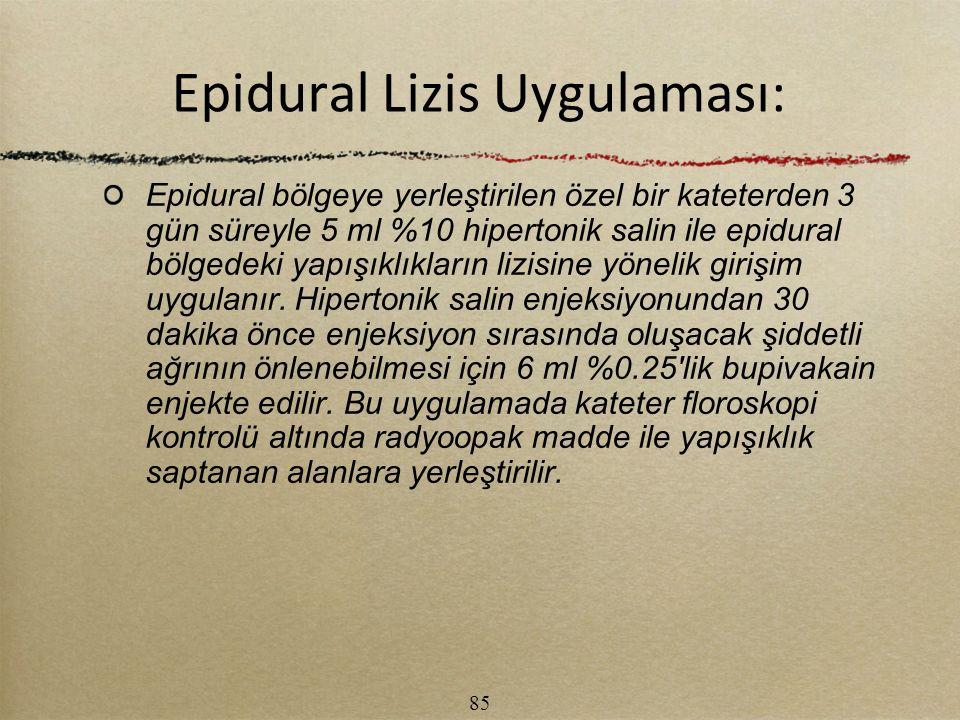 Epidural Lizis Uygulaması: