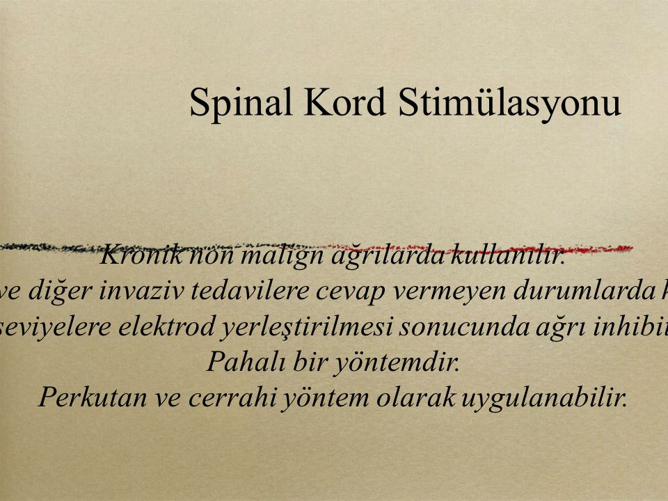 Spinal Kord Stimülasyonu
