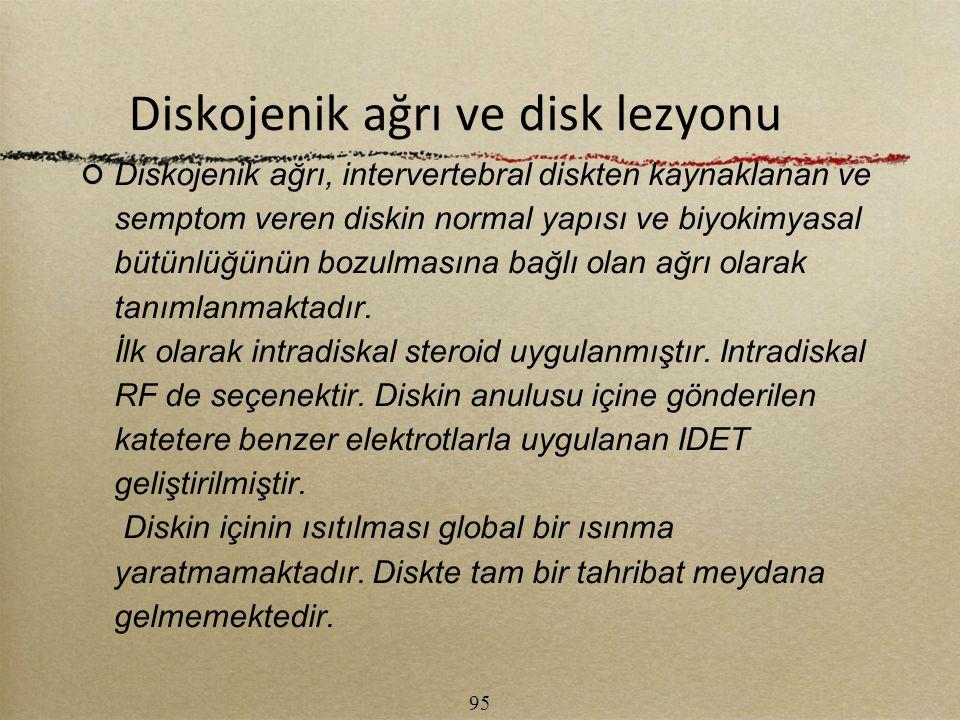Diskojenik ağrı ve disk lezyonu