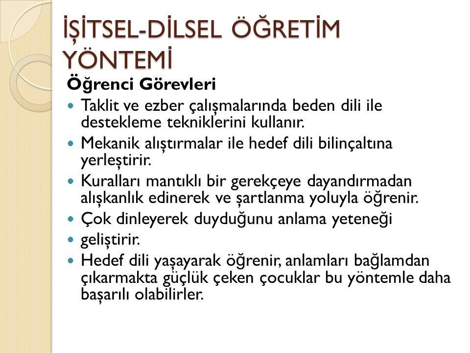 İŞİTSEL-DİLSEL ÖĞRETİM YÖNTEMİ