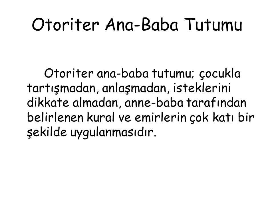 Otoriter Ana-Baba Tutumu