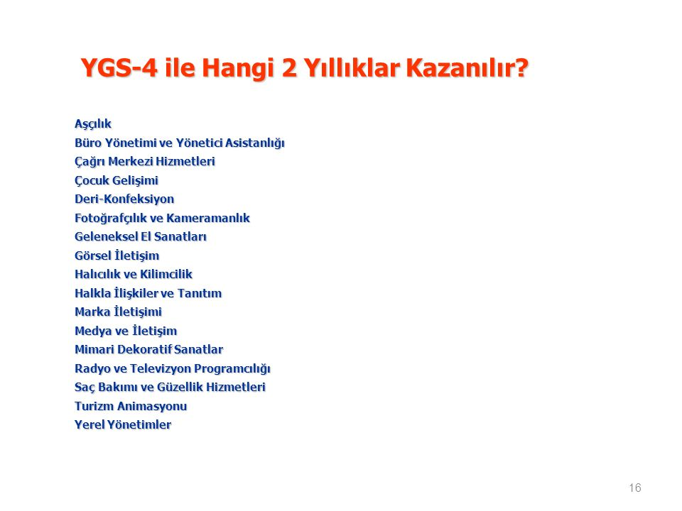 YGS-4 ile Hangi 2 Yıllıklar Kazanılır