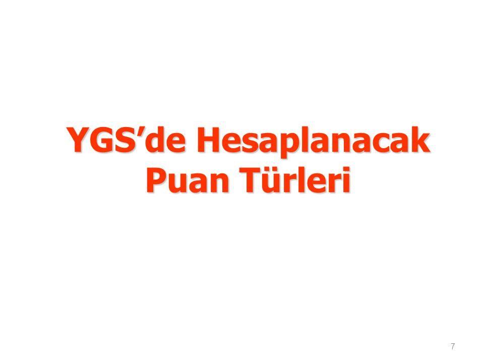 YGS'de Hesaplanacak Puan Türleri