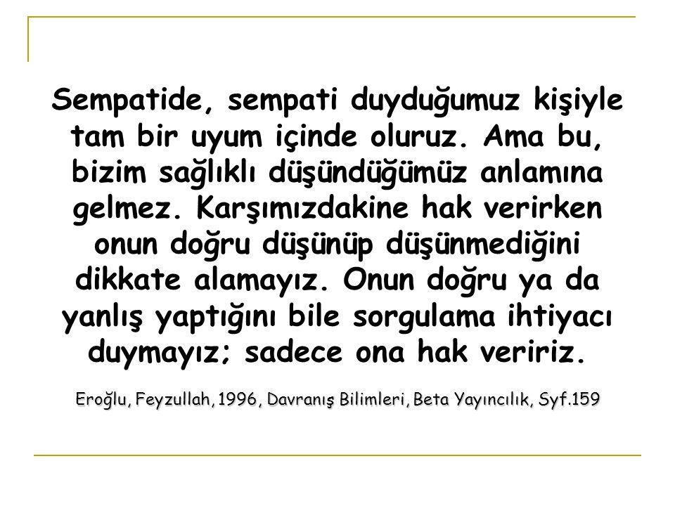 Eroğlu, Feyzullah, 1996, Davranış Bilimleri, Beta Yayıncılık, Syf.159