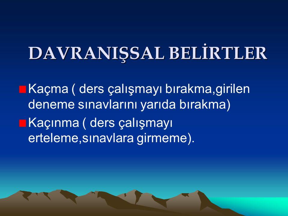 DAVRANIŞSAL BELİRTLER