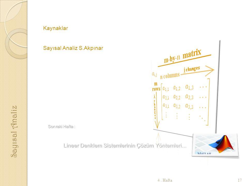 Sayısal Analiz Kaynaklar Sayısal Analiz S.Akpınar