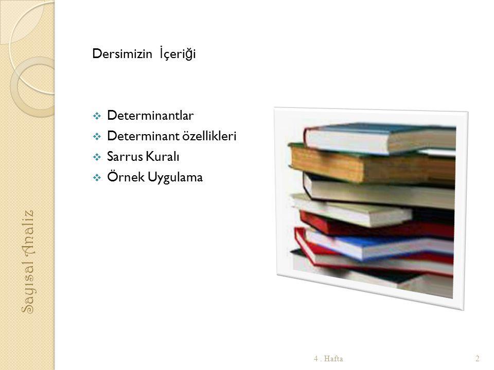 Sayısal Analiz Dersimizin İçeriği Determinantlar