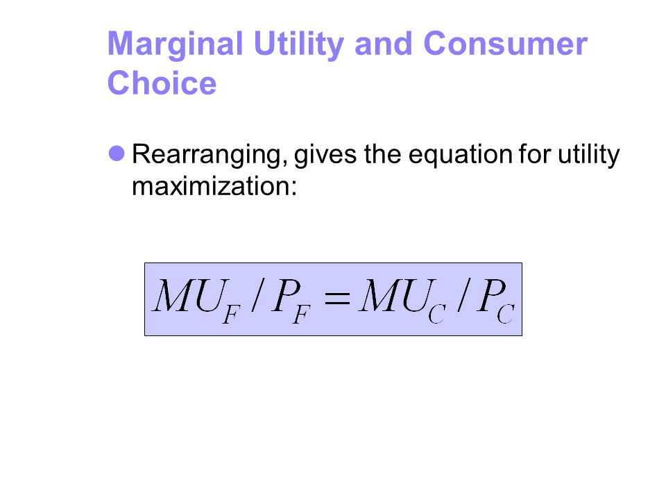 Marginal Utility and Consumer Choice