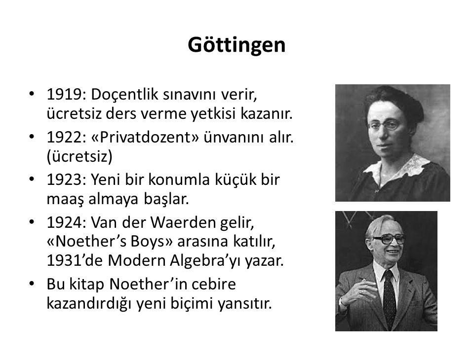 Göttingen 1919: Doçentlik sınavını verir, ücretsiz ders verme yetkisi kazanır. 1922: «Privatdozent» ünvanını alır. (ücretsiz)