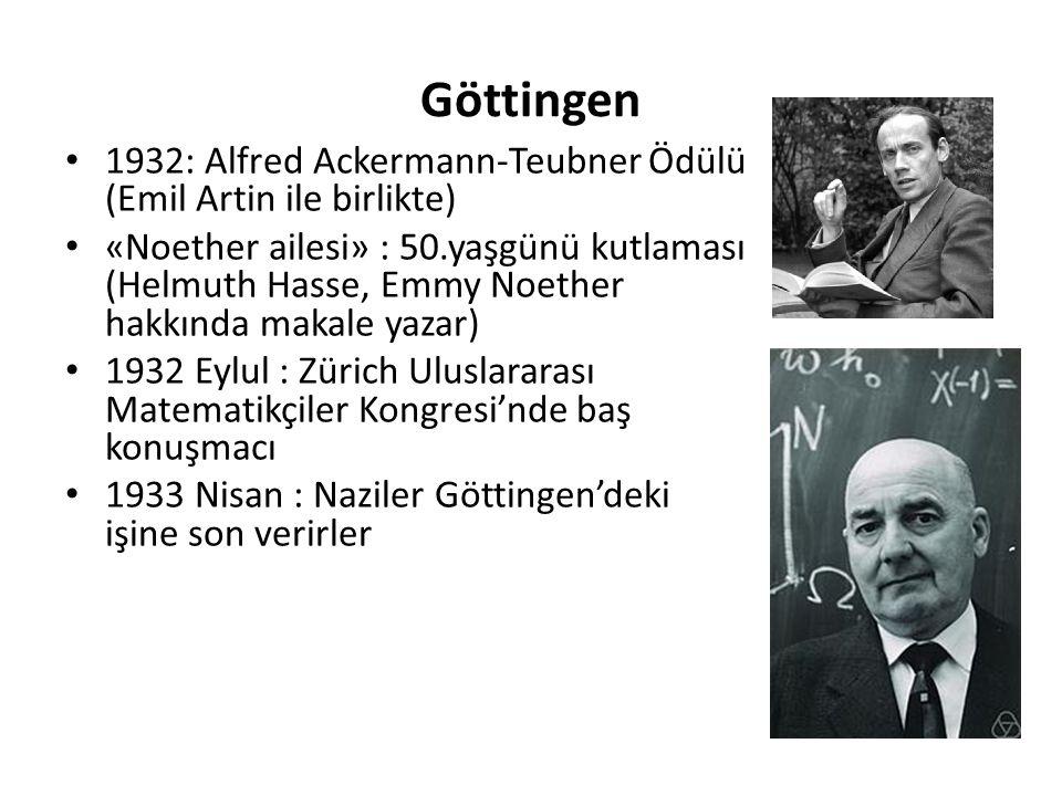 Göttingen 1932: Alfred Ackermann-Teubner Ödülü (Emil Artin ile birlikte)