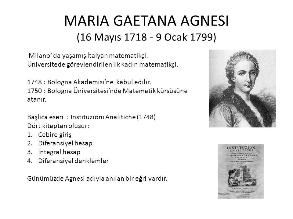 MARIA GAETANA AGNESI (16 Mayıs 1718 - 9 Ocak 1799)