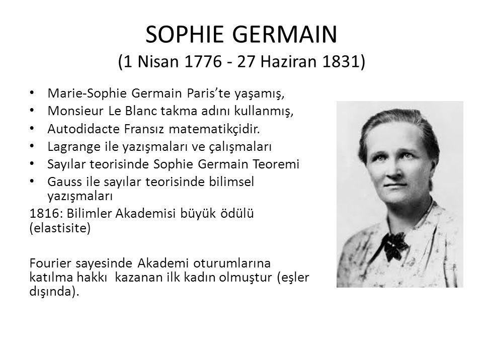SOPHIE GERMAIN (1 Nisan 1776 - 27 Haziran 1831)