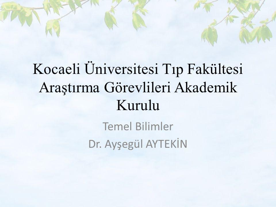 Temel Bilimler Dr. Ayşegül AYTEKİN