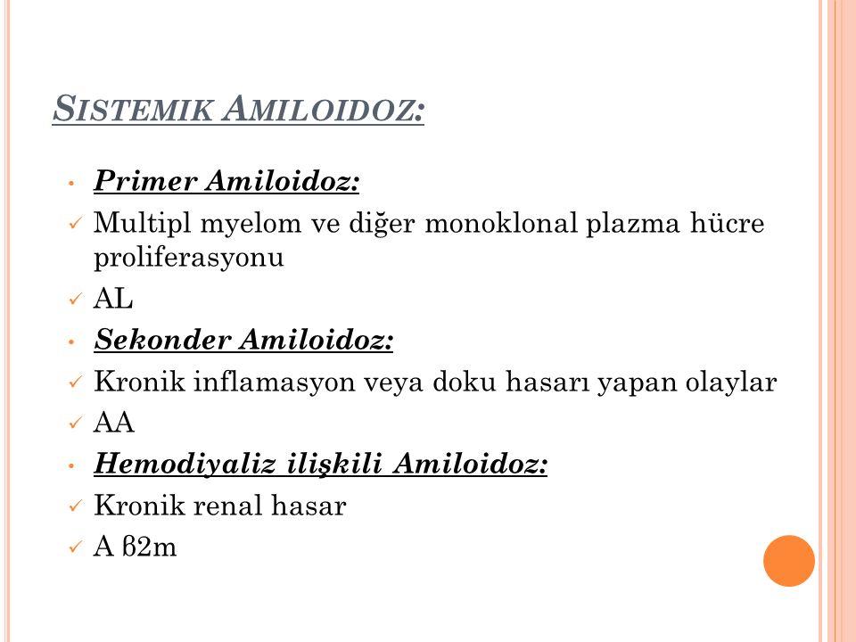 Sistemik Amiloidoz: Primer Amiloidoz: