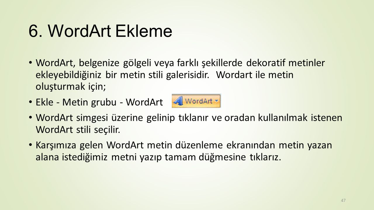 6. WordArt Ekleme