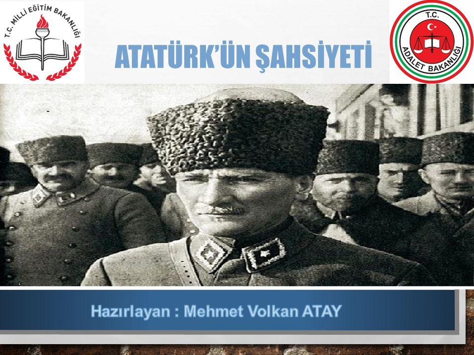 Hazırlayan : Mehmet Volkan ATAY